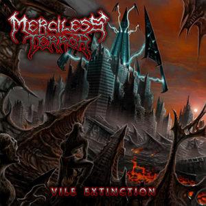 Merciless Terror - Vile Extinction