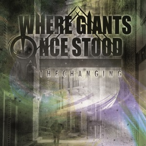 Where Giants Once Stood - The Changing