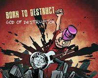 Born to Destruct - God of Destruction
